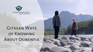 FNHA Dementia Documentary