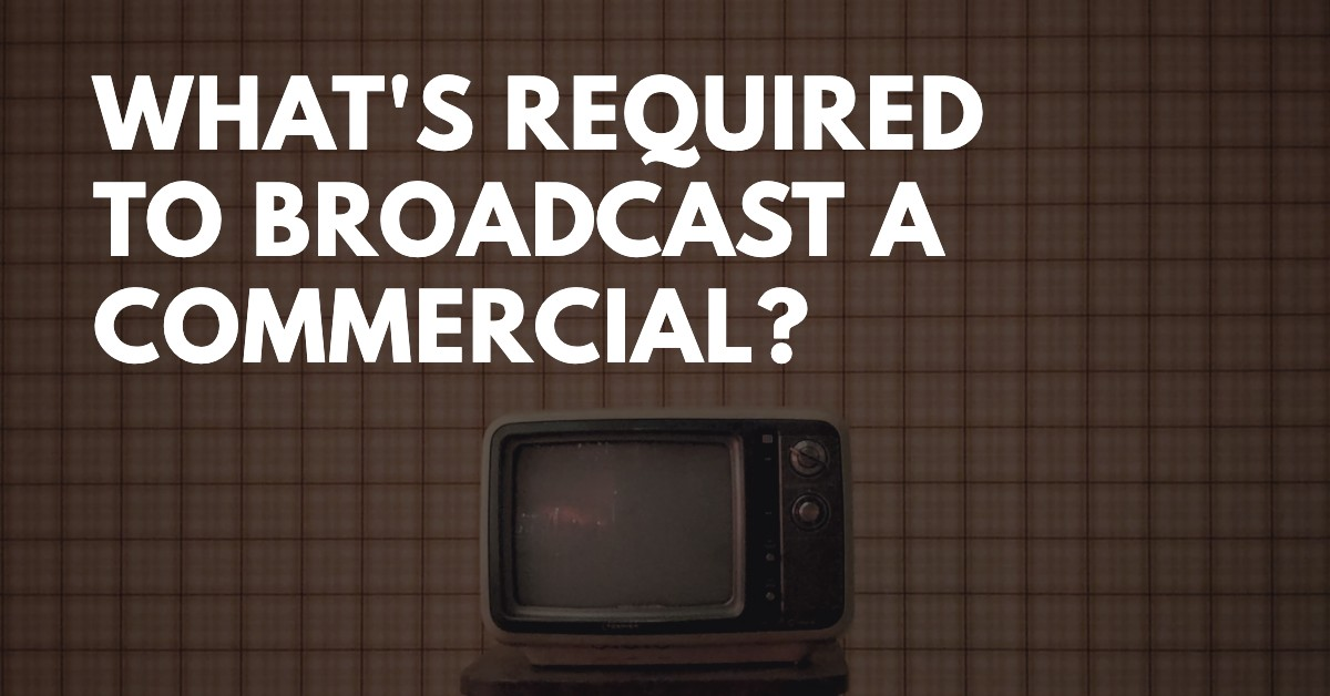 broadcast requirements