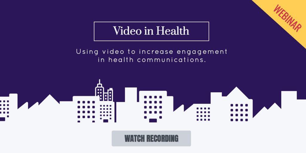 Video in Health Webinar